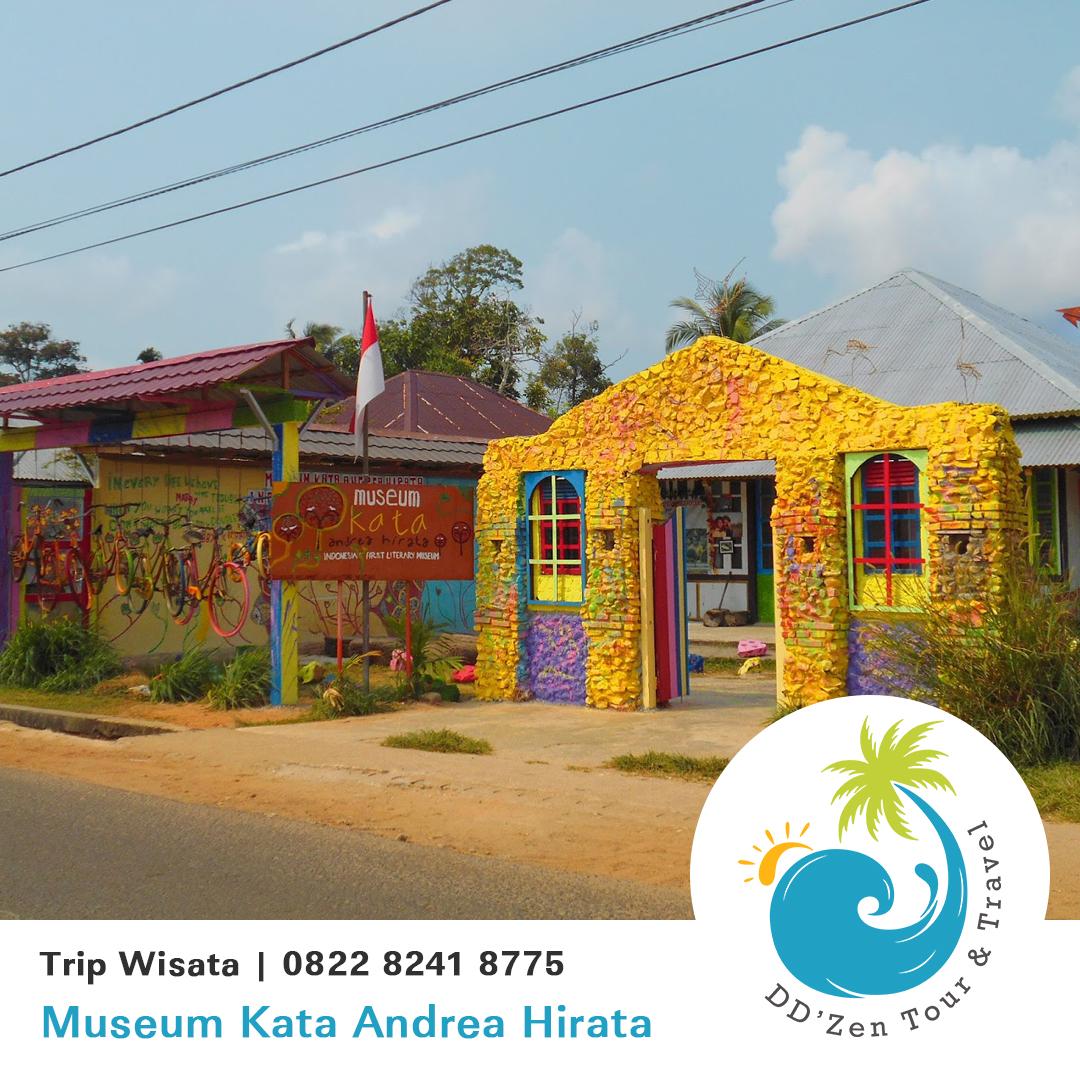 Museum Kata Andrea Hirata Obyek Wisata Pulau Belitung